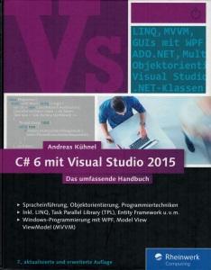 Buchcover: C# 6 mit Visual Studio 2015 - Andreas Kühnel