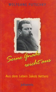 Titelseite: Wolfgang Putschky - Seine Gnade reicht aus