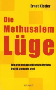 Die Methusalem Lüge – Politik, Wirtschaft und das Alter