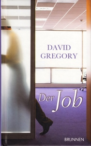 Titelseite David Gregory - Der Job
