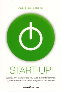 Buchtitel: Chris Guillebeau - Start-Up!