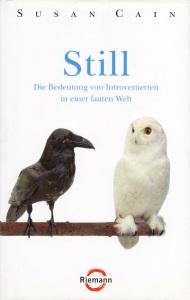 Buchtitel: Still - Die Bedeutung von Introvertierten in einer lauten Welt
