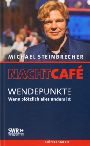 Buchtitel: Michael Steinbrecher - Wendepunkte