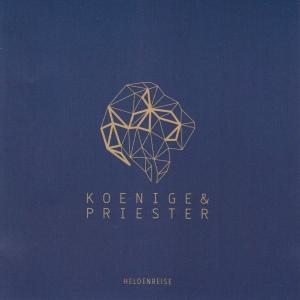CD-Cover: Koenige & Priester - Heldenreise
