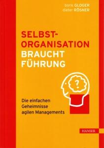 Buchtitel: Selbstorganisation braucht Führung