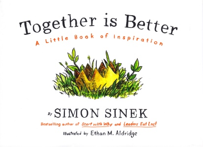 Together is better – Ein kleines Buch der Inspiration