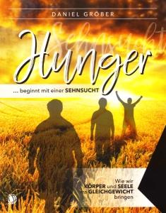 Buchtitel: Hunger ... beginnt mit einer Sehnsucht