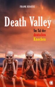 Buchtitel: Death Valley - Im Tal der deutschen Knochen