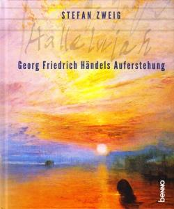Hallelujah – Georg Friedrich Händels Auferstehung