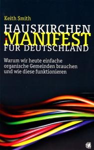 Buchtitel: Hauskirchen Manifest für Deutschland