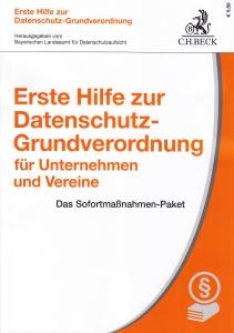 Buchtitel: Erste Hilfe zur Datenschutz-Grundverordnung