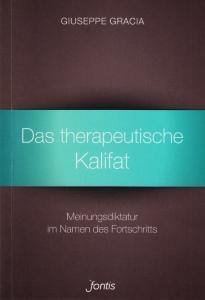 Das therapeutische Kalifat