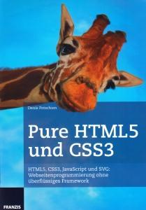 Pure HTML5 und CSS3 – Webentwicklung ohne Frameworks