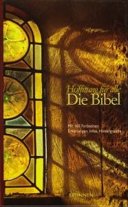 Hoffnung für alle – die Bibel in verständlicher Sprache